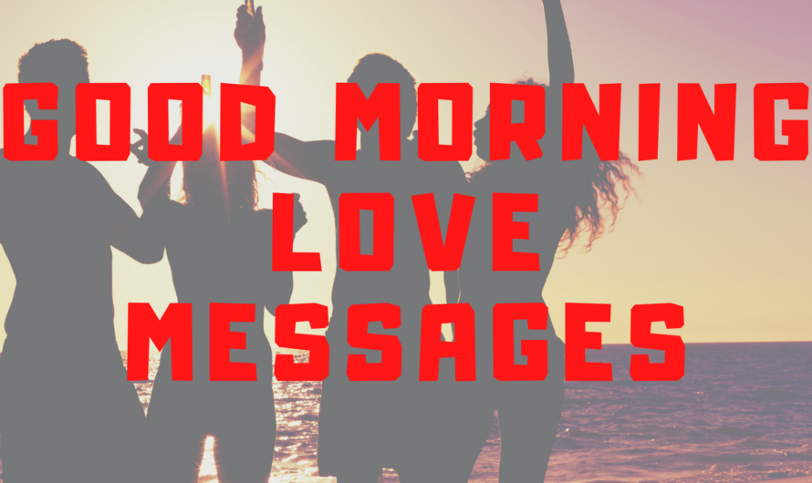 Romantic Good Morning My Love Messages