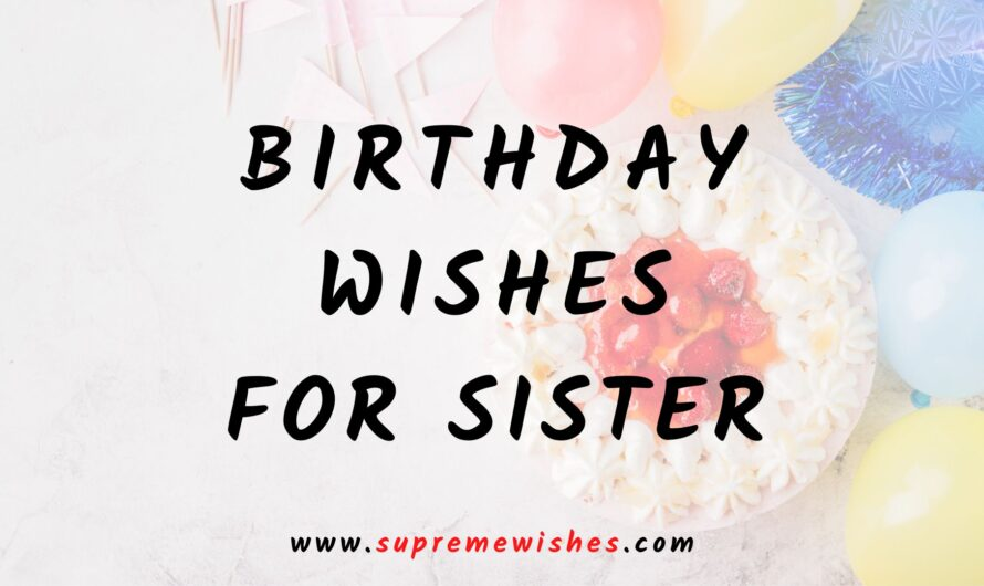 Happy Birthday Sister | Smile Sweet Sister Messages