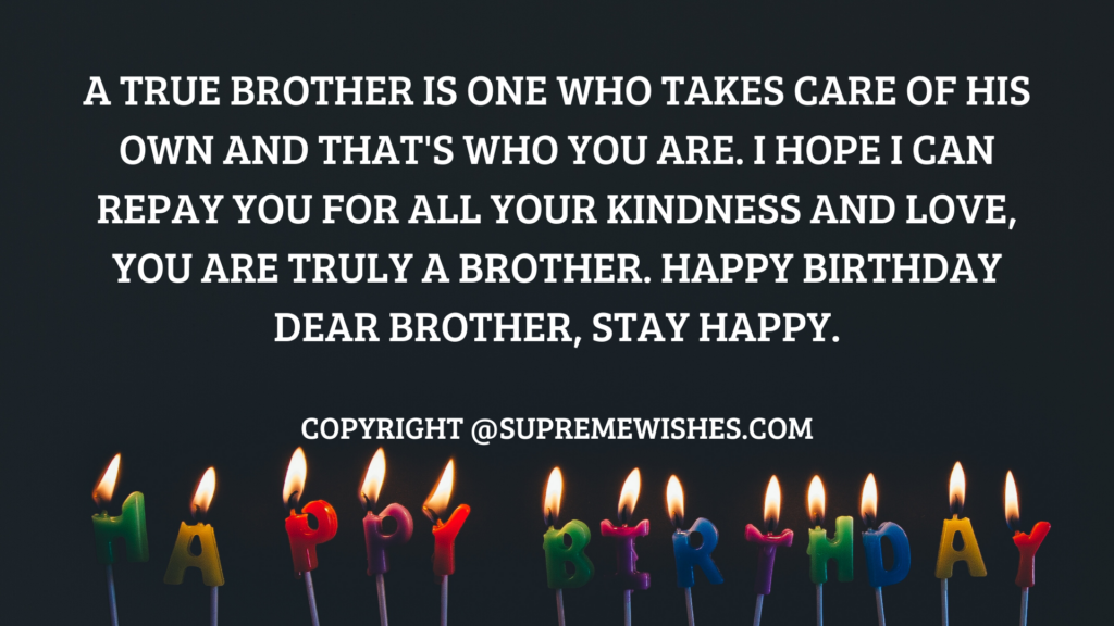 Birthday quotes for brother wishes