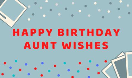 Happy Birthday Aunt Wishes