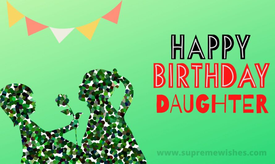 Sweet Happy Birthday Daughter Wishes With Images