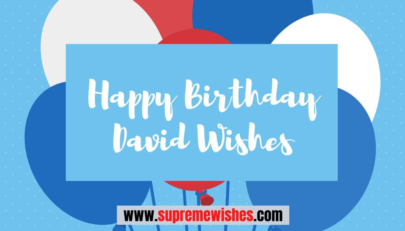 Happy Birthday David Wishes