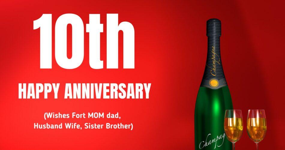 10th year wedding anniversary wishes